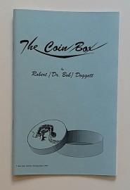 The Coin Box/La Caja de la monede By Robert[Dr Bob] Doggett