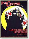 Hard Boiled Mysteries - Bruce Cervon