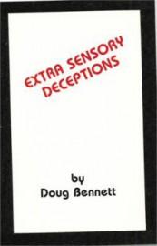 Extra Sensory Deceptions