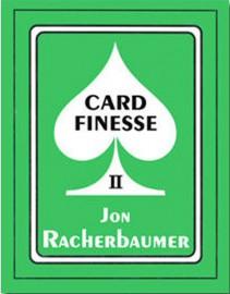 CARD FINESSE II - Jon Racherbaumer